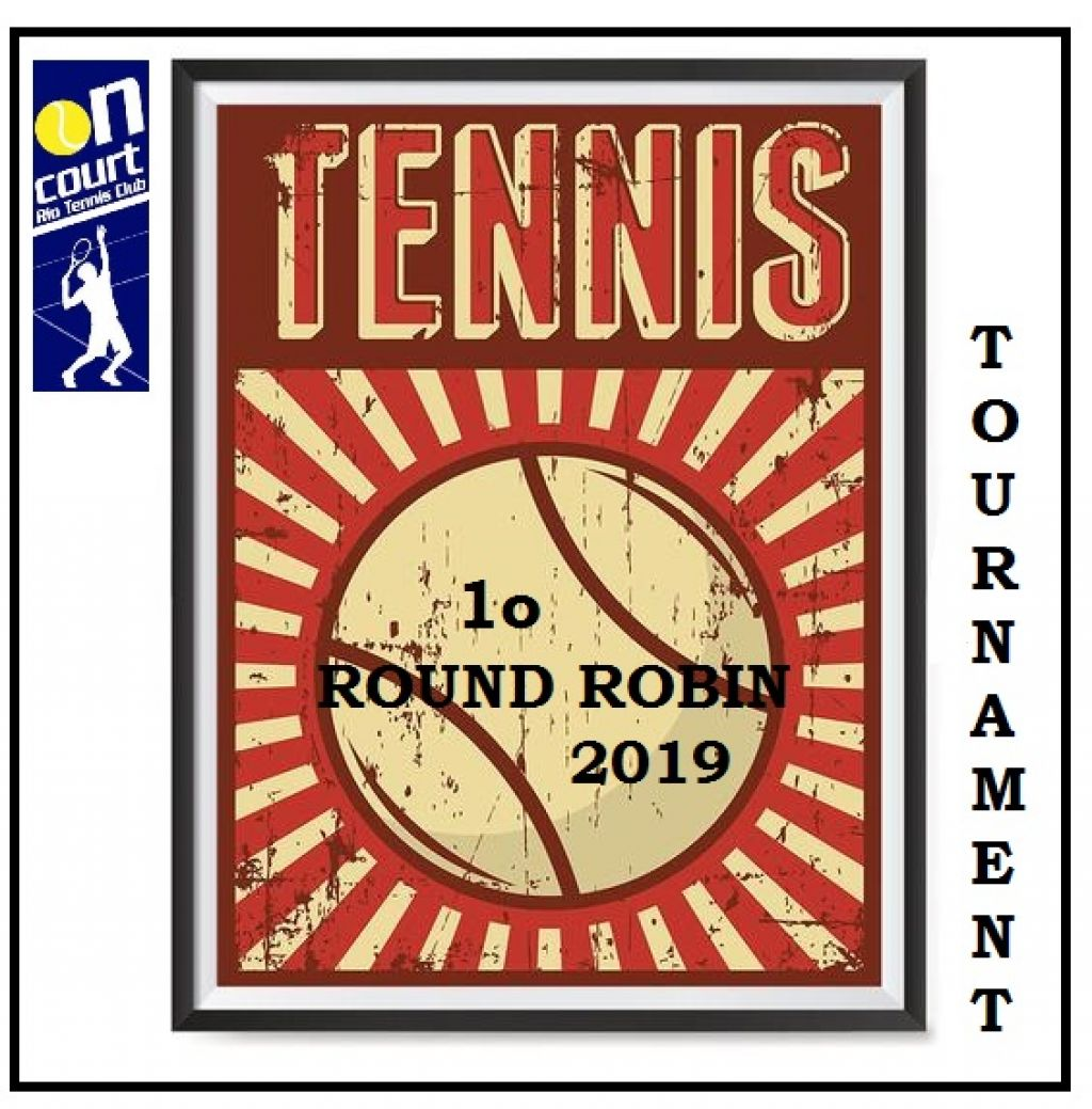 1o Round Robin 2019 by On Court Rio Tennis Club!